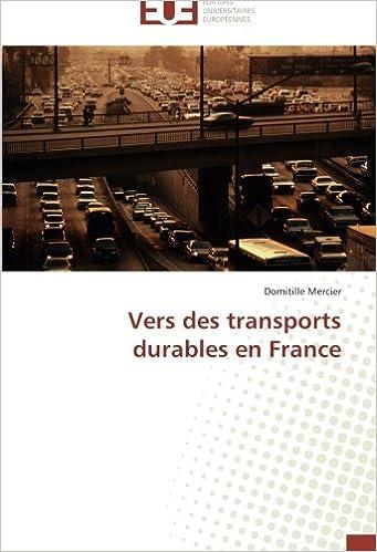 En ligne téléchargement Vers des transports durables en France pdf