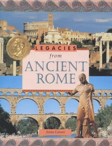 Ancient Rome (Legacies From...) by Belitha Press Ltd