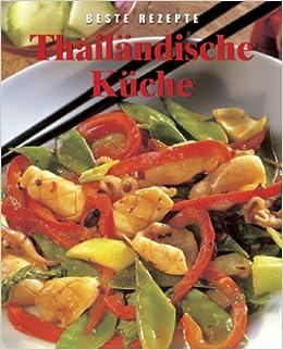 Thailändische Küche: Amazon.de: Christine France: Bücher