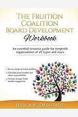 The Fruition Coalition Board Development Workbook Paperback