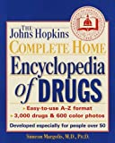The Johns Hopkins Complete Home Encyclopedia of Drugs, Simeon Margolis, 0929661486