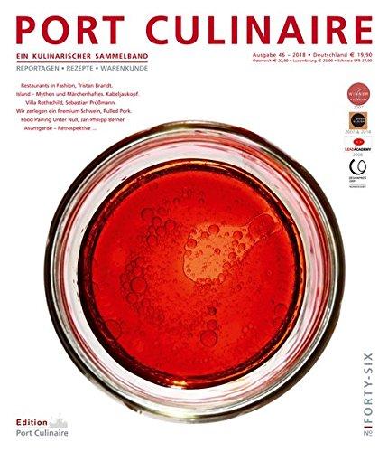PORT CULINAIRE FORTY-SIX: Ein kulinarischer Sammelband Taschenbuch – 25. Juli 2018 Thomas Ruhl Nikolai Wojtko Dr. Jürgen Dollase Ralf Bos