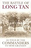 The Battle of Long Tan: As Told by the Commanders by Robert Grandin front cover