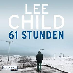 61 Stunden (Jack Reacher 14) Audiobook