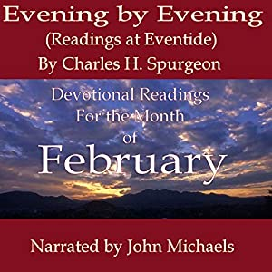 Evening by Evening (Readings for February) Audiobook