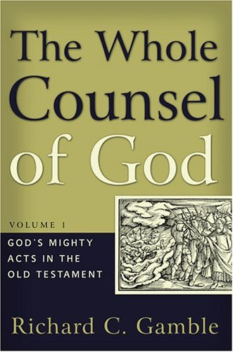 Whole Counsel of God