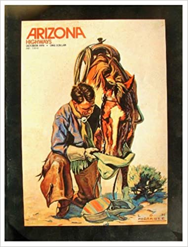 arizona highways october 1976 cowboy artists western art ansel adams vol 52 no 10