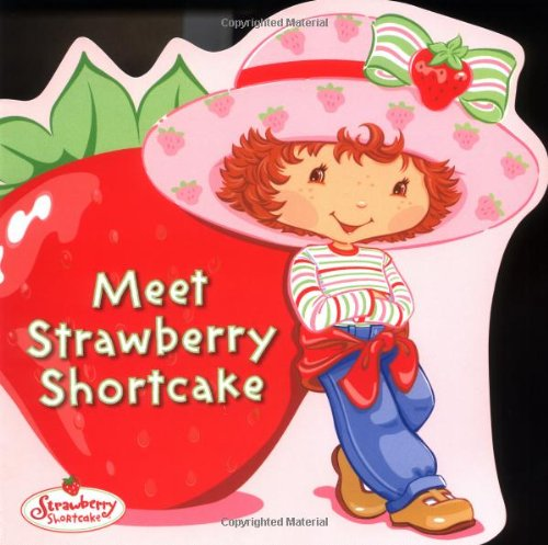 Meet Strawberry Shortcake -
