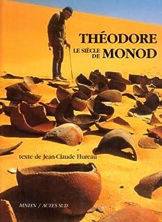 Le siècle de Théodore Monod, Hureau, Jean-Claude