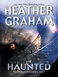 Front cover for the book Haunted by Heather Graham