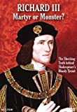 Richard III: Martyr Or Monster [DVD] [Region 1] [US Import] [NTSC]