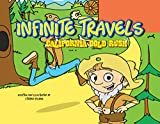 Search : Infinite Travels: California Gold Rush: The Time Traveling Children's History Activity Books including Fun Games and Trivia inside Every Issue!