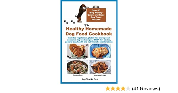 Amazon the healthy homemade dog food cookbook ebook charlie amazon the healthy homemade dog food cookbook ebook charlie fox kindle store forumfinder Choice Image