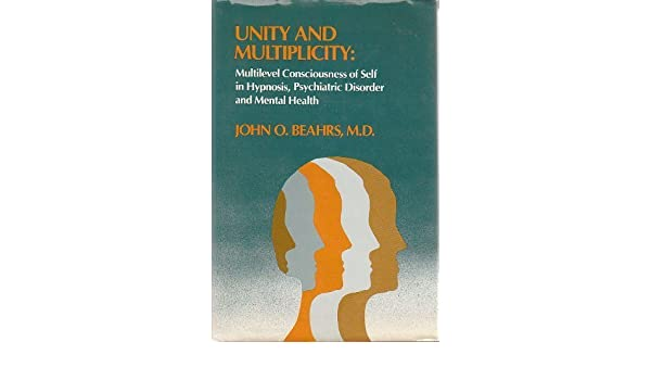 Unity and Multiplicity : Multilevel Consciousness of Self in