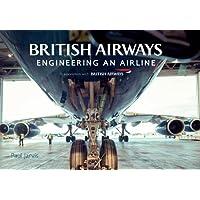 British Airways: Engineering an Airline