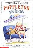 Poppleton: Poppleton and Friends by Rylant, Cynthia (1998) Paperback