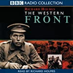 The Western Front | Richard Holmes