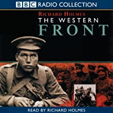 The Western Front Audiobook by Richard Holmes Narrated by Richard Holmes