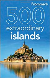Frommer's 500 Extraordinary Islands (500 Places)