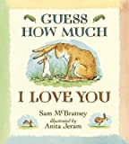 img - for Hallmark Guess How Much I Love You~ Recordable Story Book book / textbook / text book