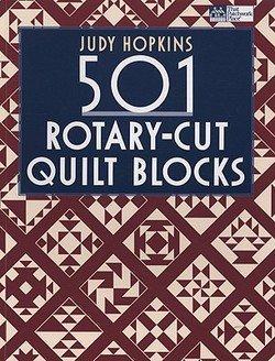 501 Quilt Blocks (Judy Hopkins: 501 Rotary-Cut Quilt Blocks (Paperback); 2008 Edition)