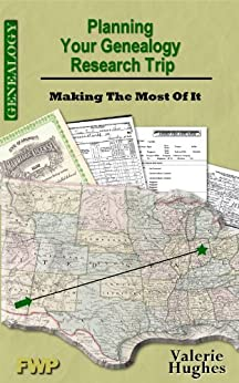 Planning Your Genealogy Research Trip by [Hughes, Valerie]
