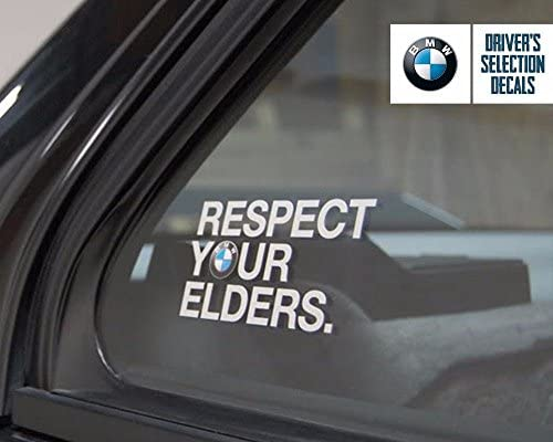 Respect Your Elders Decal For Bmw Cars
