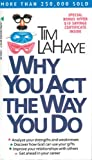 Why You Act the Way You Do, Tim LaHaye, 0842382127