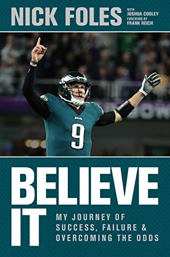 Read pdf believe it my journey of success failure and read pdf believe it my journey of success failure and overcoming the odds pdf full epub online by nick foles fandeluxe Images