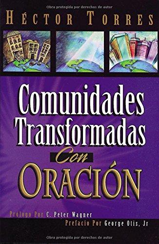Comunidades Tranformadas (Spanish Edition) [Hector Torres - HECTOR TORRES] (Tapa Blanda)