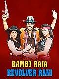 Rambo Raja Revolver Rani