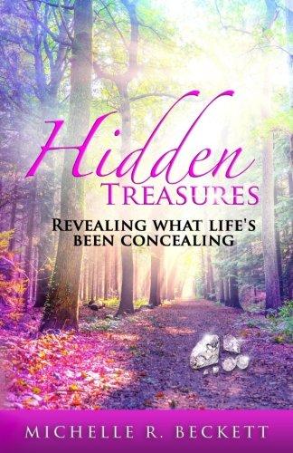 Hidden Treasures: Revealing What Life's Been