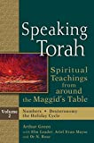 img - for Speaking Torah, : Spiritual Teachings from around the Maggid's Table, Vol. 2 book / textbook / text book