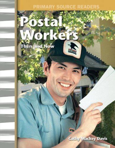 Postal Workers Then and Now: My Community Then and Now (Primary Source - Email Oakley