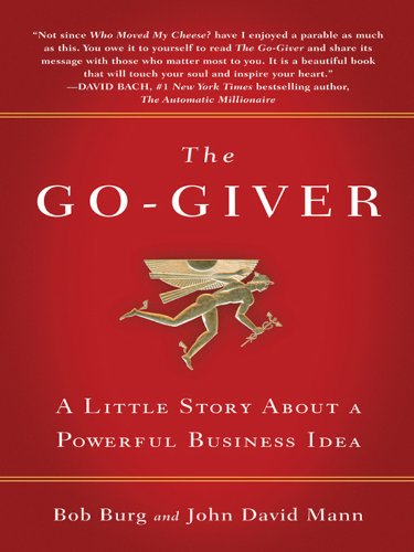 The go giver a little story about a powerful business idea ebook the go giver a little story about a powerful business idea by burg fandeluxe Document