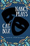 The Nancy Plays and the Catbox