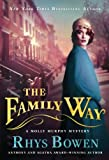 The Family Way: A Molly Murphy Mystery (Molly Murphy Mysteries)