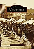 Front cover for the book Ventura (CA) (Images of America) by Glenda J. Jackson