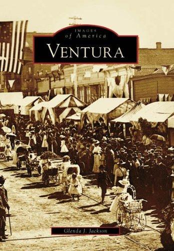 Ventura (CA) (Images of America) [Paperback] [2006] (Author) Glenda J. Jackson pdf epub