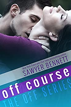 Off Course (The Off Series Book 4) by [Bennett, Sawyer]