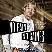 No Pain, No Gaines: The Good Stuff Doesn't Come