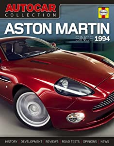 Aston Martin: Since 1994 (Autocar Collection) Staff and Contributors of Autocar