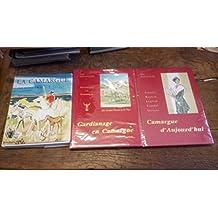 Lot de 3 livres : Camargue aujourd'hui, Gardianage en Camargue par René Baranger - La camargue par Michel Droit - un envoi de René Baranger -