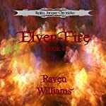 Elven-Fire: Realm Jumper Chronicles, Book 3 | Raven Williams