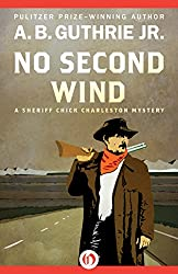 No Second Wind (The Sheriff Chick Charleston Mysteries Book 3)