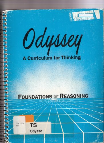 Book cover from Odyssey a Curriculum for Thinking Foundations of Reasoning by Jorge Dominguez