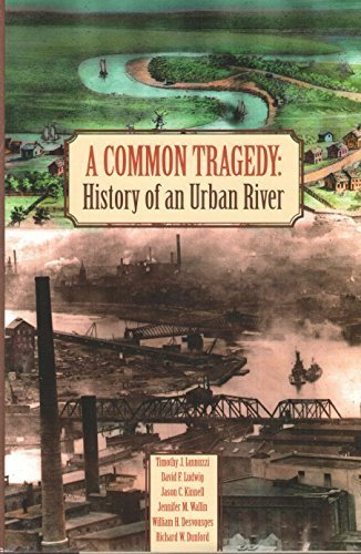 A Common Tragedy: History of an Urban River