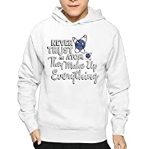 Never Trust An Atom Mens Hoodie Sweatshirt Best Hoodie