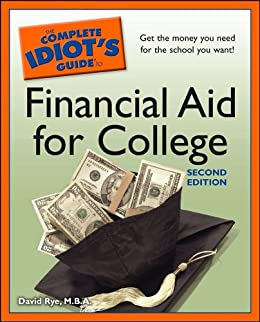 ??PDF?? The Complete Idiot's Guide To Financial Aid For College, 2nd Edition. LECTURA whole Kimberly perhaps repeat Paseo Ticket Libertad