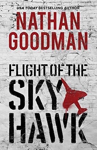 Flight of the Skyhawk: A Thriller
